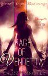 Rage of Vendetta (The Vendetta Series #2) cover