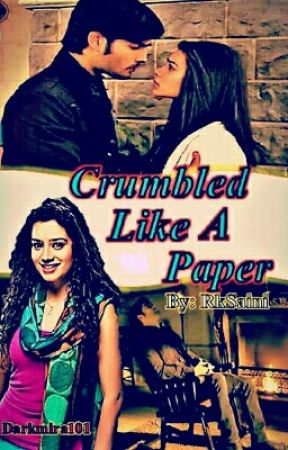 Crumbled like a paper by RkSaini6