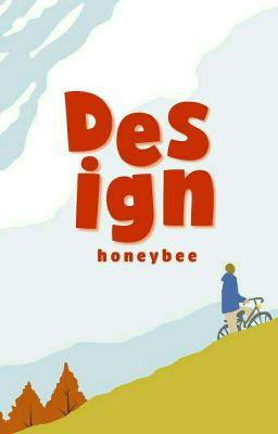 Đọc truyện Honey Bee Design [Ngưng Nhận Đơn]