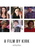 A Film by Kirk | GIF Series  by -whytho-