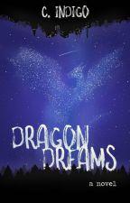 Dragon Dreams by citizen_indigo