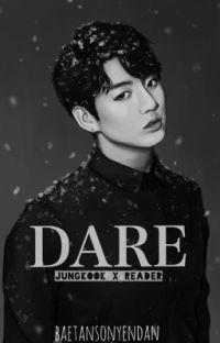 DARE [JUNGKOOK X READER] cover
