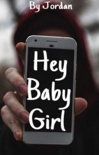 Hey Baby Girl cover