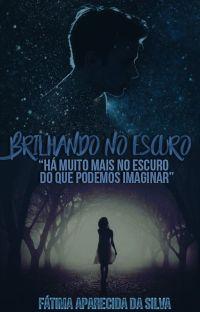 Brilhando no Escuro (Completo na Amazon) cover