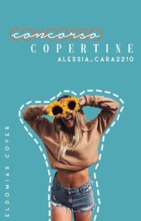 Concorso Alessia_Cara2210 - COPERTINE  by Eldomias