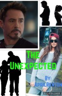 The Unexpected (A Tony Stark Daughter Fanfic) cover