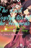 The Last Contractor of the Heavens (Naruto Fanfic) ~a Shikamaru Love Story~ cover