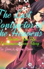 The Last Contractor of the Heavens (Naruto Fanfic) ~a Shikamaru Love Story~ by Jenn_is_Starry_Music