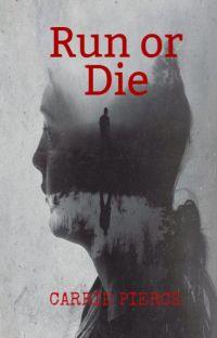 Run or Die cover