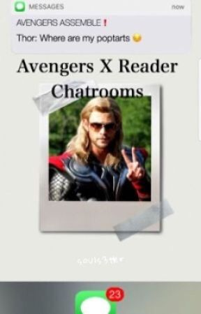 Avengers x reader chatrooms & imagines by souls3tter