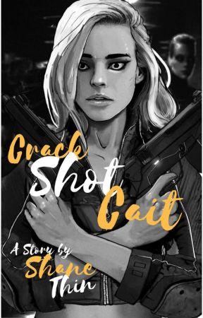 Crack Shot Cait by CulturedSushi