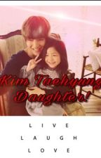Kim Taehyung Daughter!! by _Dboy-Taegi_
