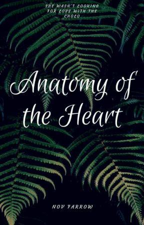 Anatomy Of The Heart |BWWM| by novfarrow