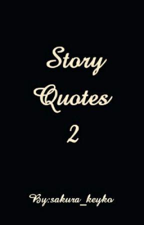 Story Quotes 2 by sakura_keyko