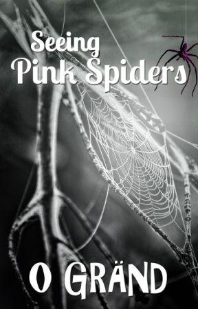 Seeing Pink Spiders by CoffeeBreakSized