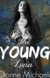 The Young Luna (A Luna Chronicles Novel) [Completed] cover