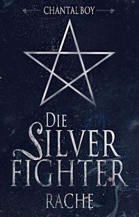 Die Silverfighter - Rache cover