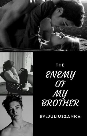 Enemy Of My Brother by Juliuszanka