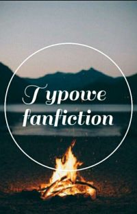 typowe fanfiction ✔ cover