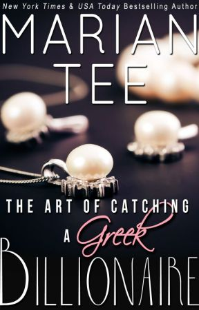 The Art of Catching a Greek Billionaire by authormariantee
