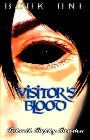 Visitor's Blood Series [Book 1 + Preview of Book 2] by Baphy1428