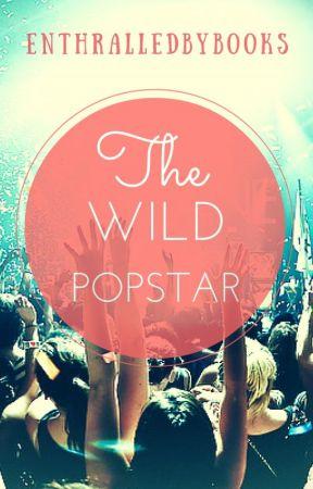 The Wild Popstar  by enchantedweird
