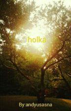 holka by andyusasna