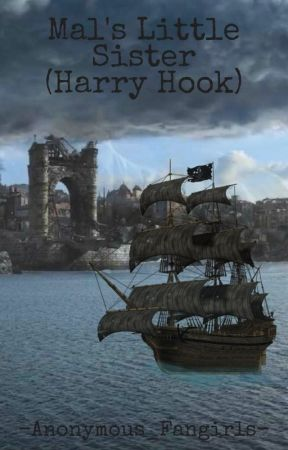 Mal's Little Sister (Harry Hook) by -anon_author-