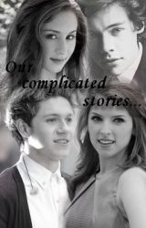Our Complicated stories... [One Direction SK 13+] by BeatrixPaynePinekely