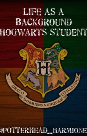 Life as a Background Hogwarts Student by hollyc_284