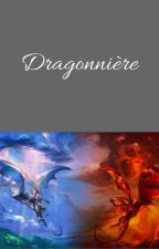 Dragonnière by Misarahtwins