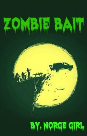 Zombie  Bait by Norge_Girl