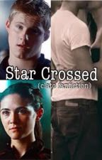 Star Crossed (Clato Fanfiction) by omg-queenhj