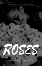 roses || SM [1] by jackin