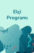 Elçi Programı by AmbassadorsTR