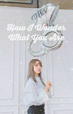 How I Wonder What You Are (A Byul Fanfiction) by moonbyulthegay