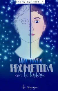 Una Joven Prometida Con La Historia cover