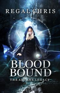 Blood Bound ||The Arcane Legacy #1 cover