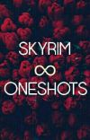 skyrim oneshots :) cover