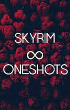 skyrim oneshots :) by _CuriousCat_