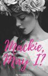 Mackie, May I? cover