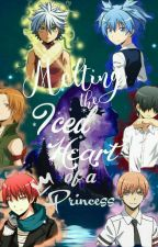 Iced Heart of A Princess  ||Assassination Classroom X Reader|| by reeeses_