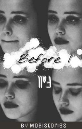 Before I Fall by mobistories