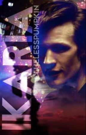 Ikaria (11th doctor X Male Reader) by CluelessPumpkin