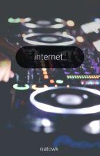 internet || edm by intensenatalie