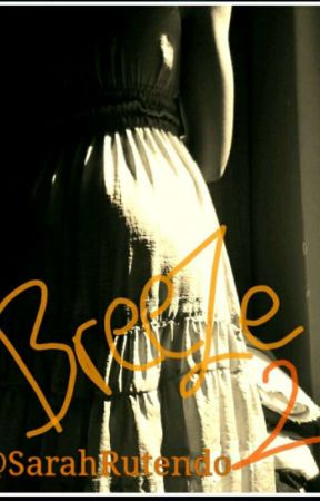 Breeze 2 by SarahRutendo