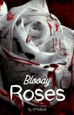 Bloody Roses by Madpadi