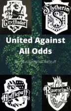 United Against All Odds   Harry Potter AU by ThatGirlWhoLikeStuff