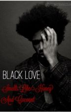 Black Love Smells Like Honey & Coconut | Short Story by glynwritesmagic