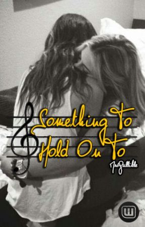Something To Hold On To by MrsGullible